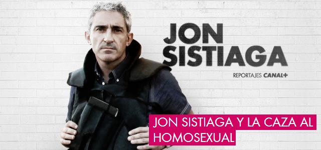 BlogGay Jon Sistiaga y la caza al homosexual